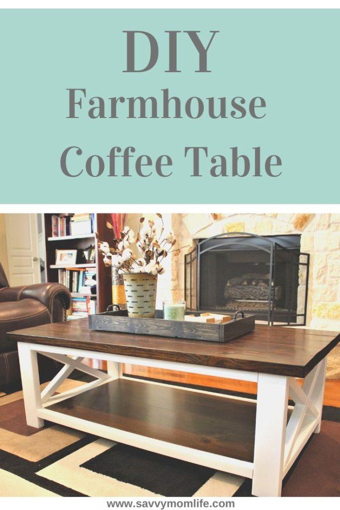 Diy Farmhouse Coffee Table Savvymomlife Com